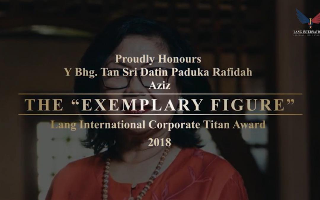 Lang International Corporate Titan Awards – Dedicated to YBhg. Tan Sri Datin Paduka Rafidah Aziz